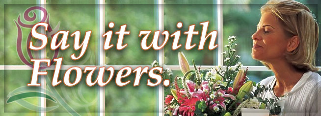 Say it with Flowers from McAdams Florist, Goliad, Texas